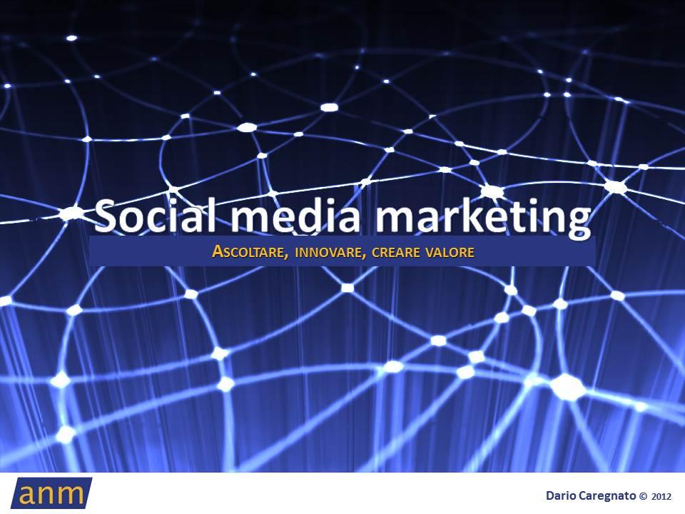 Corso Social Media Marketing per ANM Napoli: il coraggio di ascoltare
